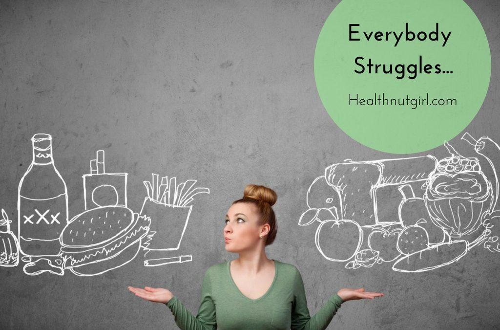 Everybody Struggles…