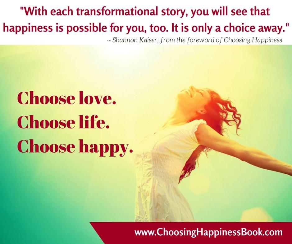 Choose Health, Choose Happiness