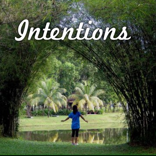 5 Ways to Use Intentions to Create a Gloriously Healthy Day