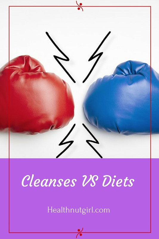 Cleanses vs Diets